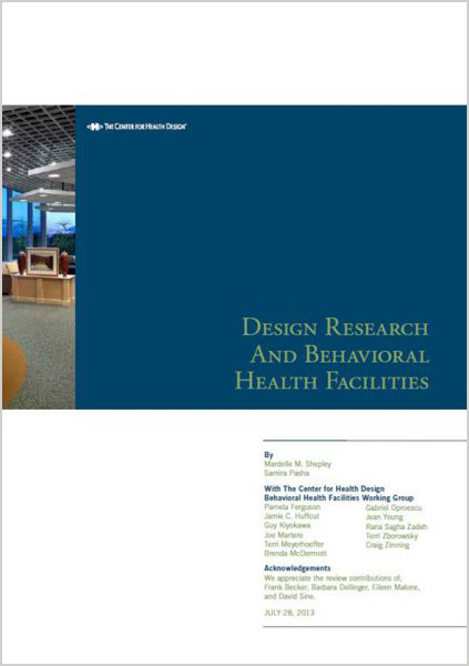 Design Research and Behavioral Health Facilities